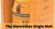 The Glenrothes Single Malt