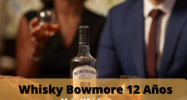 Whisky Bowmore 12 Años